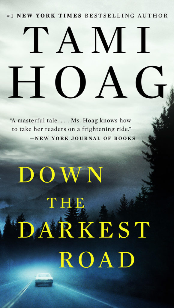 Down the Darkest Road- Hoag